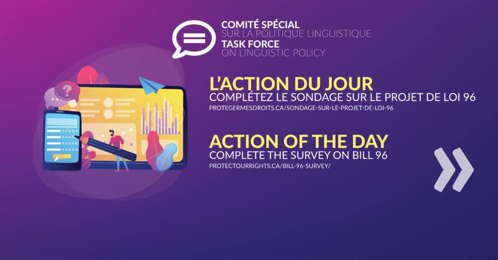 Action of the Day, Take Survey On The Bill 96
